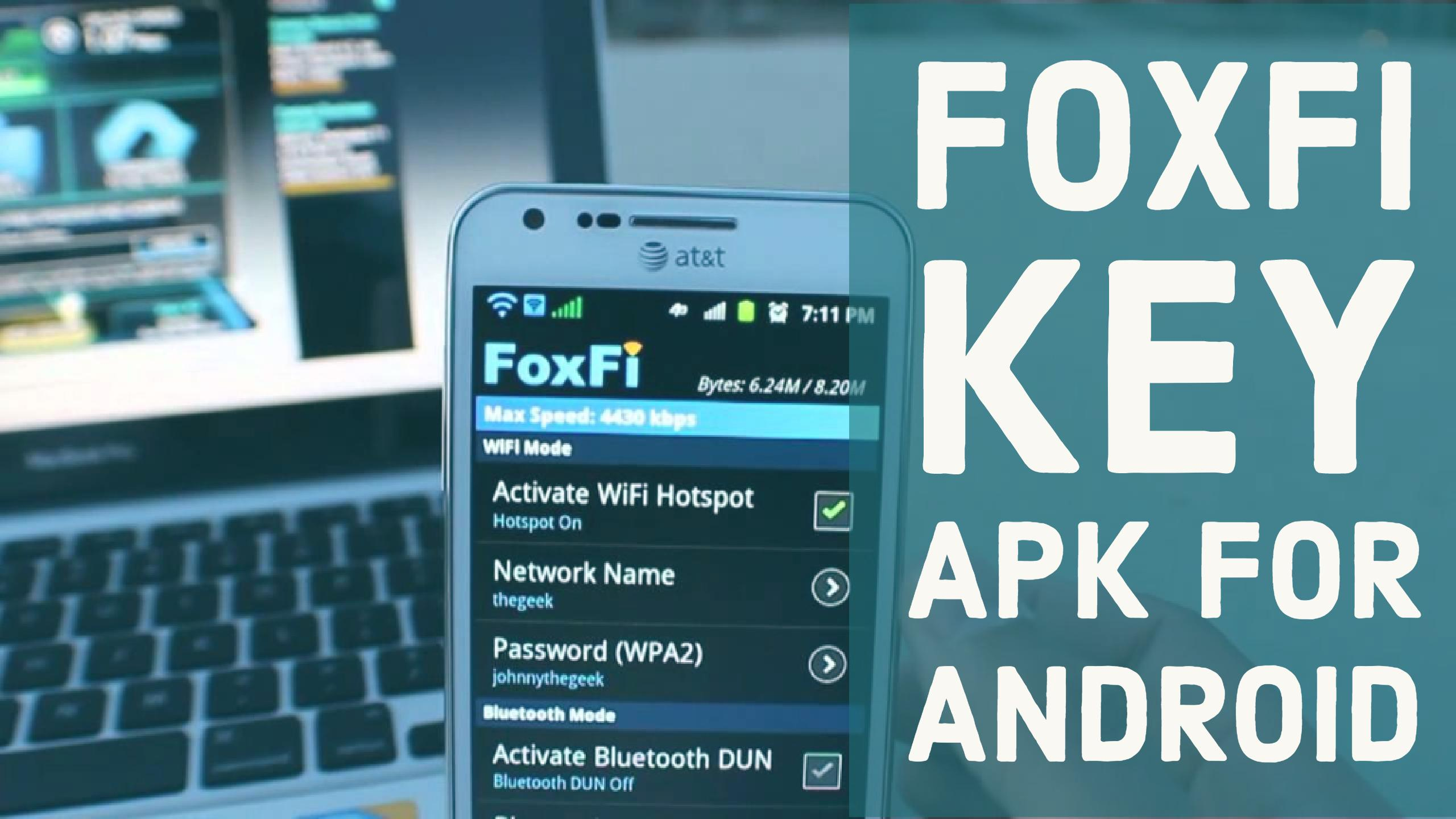 How to install FoxFi Key Apk Latest version for Android