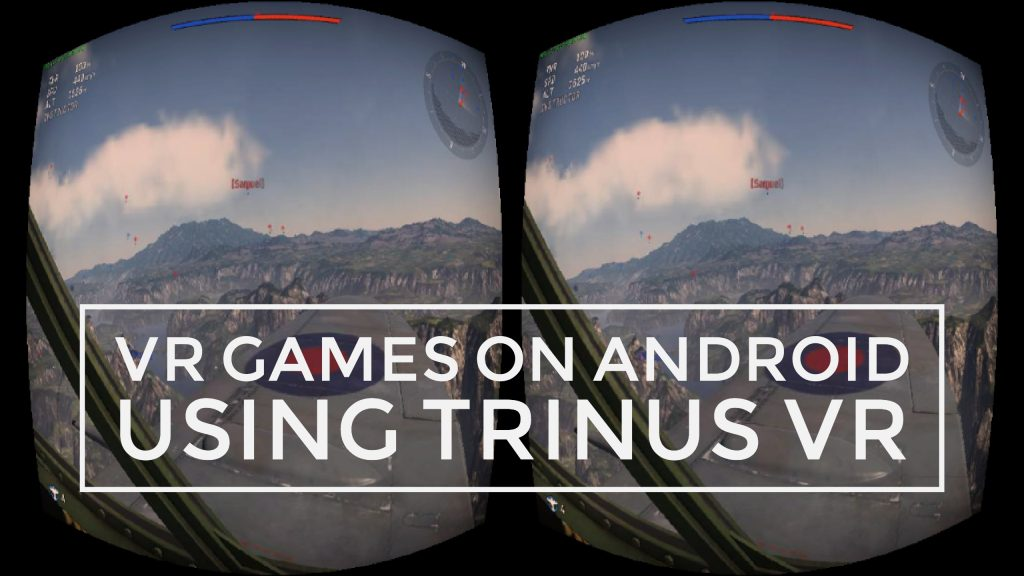 Trinus VR APK | VR Games On Android