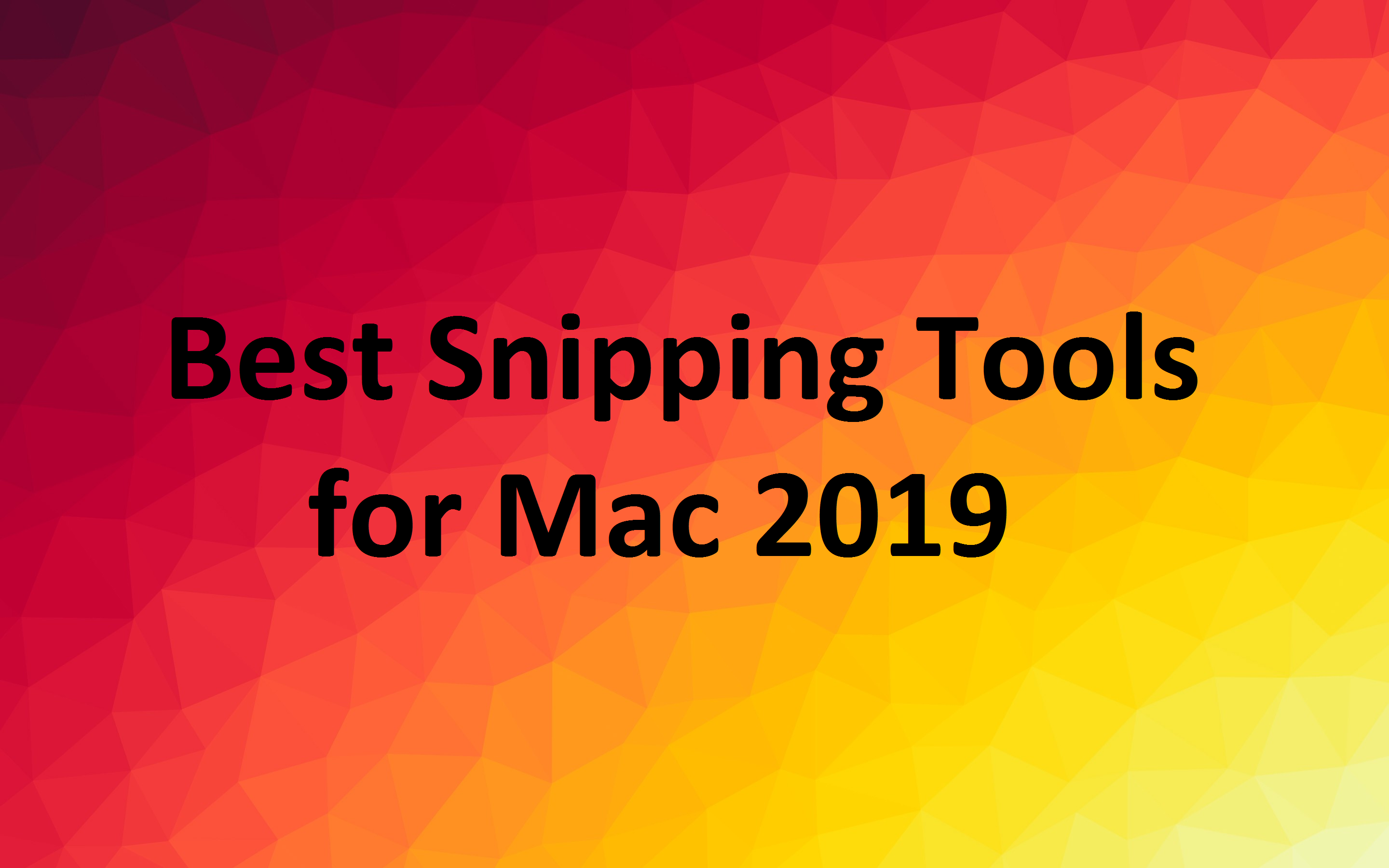 Best snipping tools