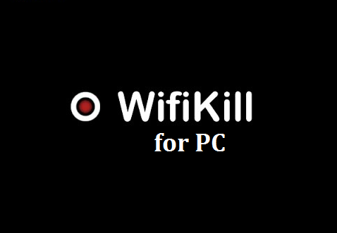 Wifikill for PC
