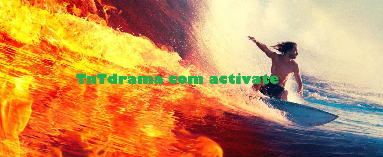 Tntdrama activate