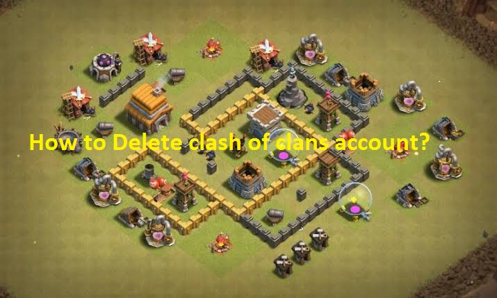 Delete clash of clans account