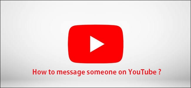 how to message someone on YouTube steps